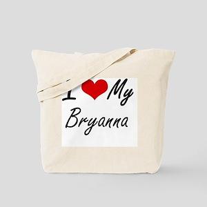 I love my Bryanna Tote Bag