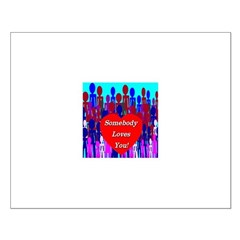 Somebody Loves You! Posters