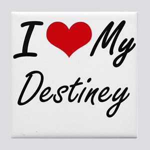 I love my Destiney Tile Coaster