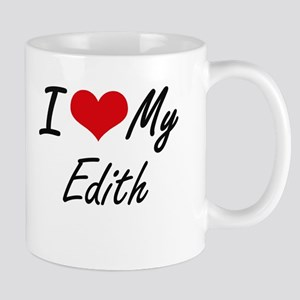I love my Edith Mugs