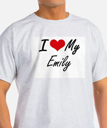 I love my Emily T-Shirt