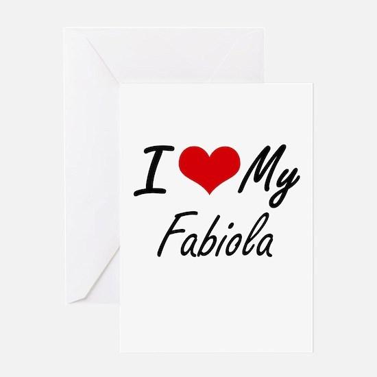 I love my Fabiola Greeting Cards