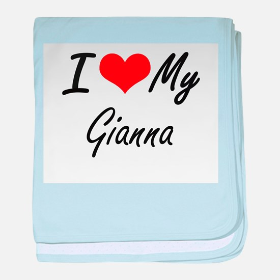 I love my Gianna baby blanket