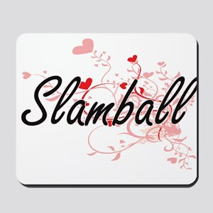 Slamball Artistic Design with Hearts Mousepad