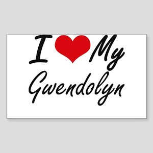 I love my Gwendolyn Sticker