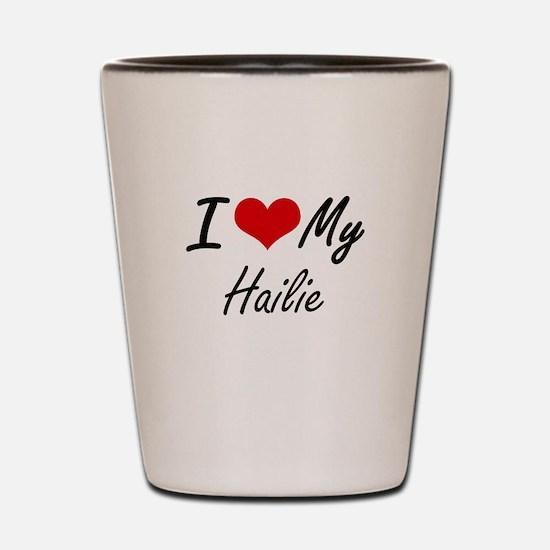 I love my Hailie Shot Glass