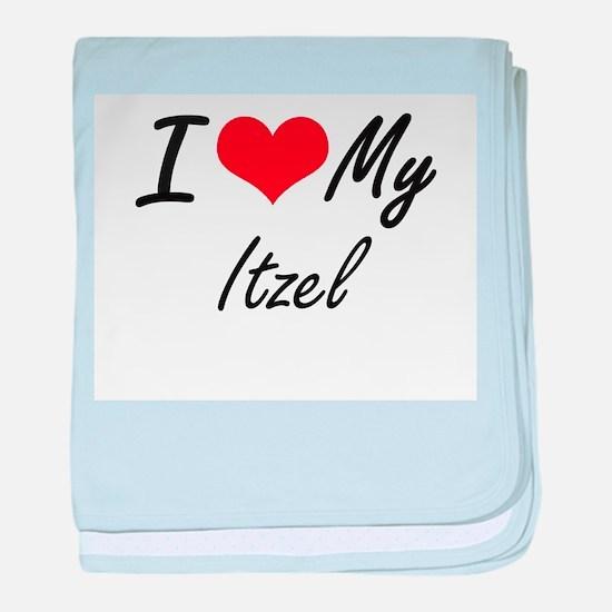 I love my Itzel baby blanket