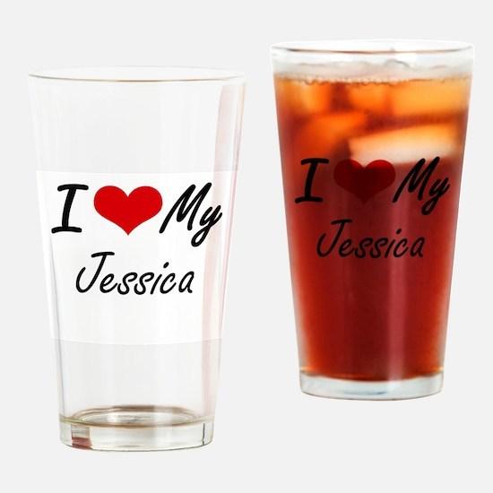 I love my Jessica Drinking Glass