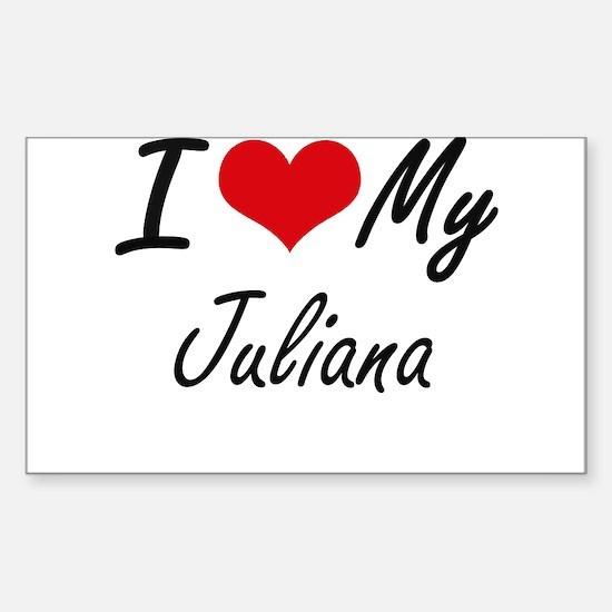I love my Juliana Decal