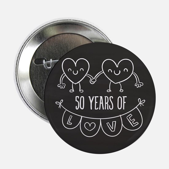 "50th Anniversary Gift Chalkboard Hear 2.25"" Button"
