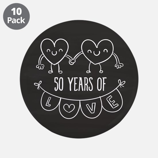 """50th Anniversary Gift Chalkb 3.5"""" Button (10 pack)"""
