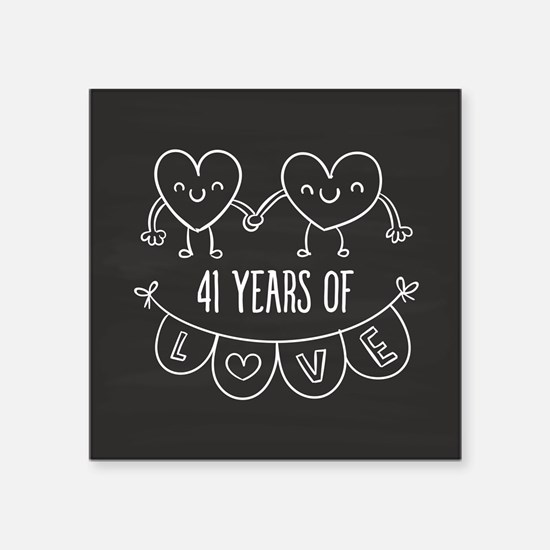 "41st Anniversary Gift Chalk Square Sticker 3"" x 3"""