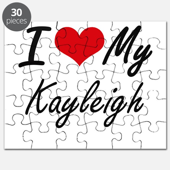 I love my Kayleigh Puzzle