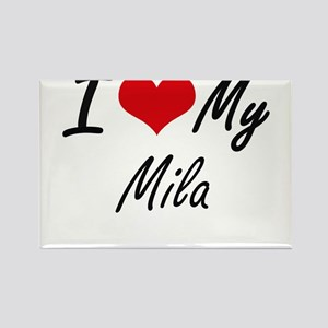 I love my Mila Magnets