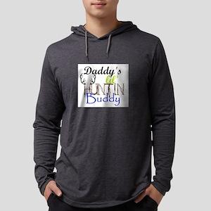 Daddys lil huntin Buddy Long Sleeve T-Shirt