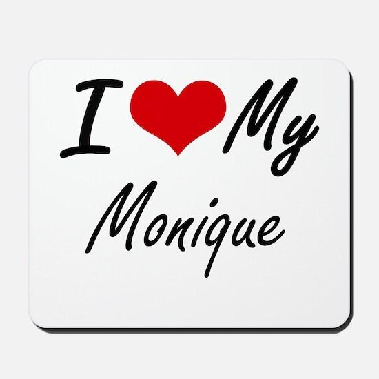 I love my Monique Mousepad