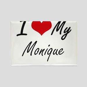 I love my Monique Magnets