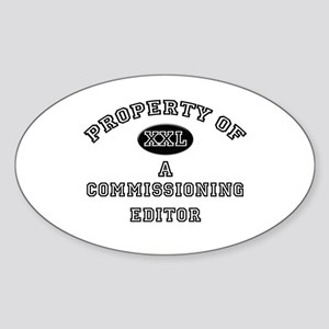 Property of a Commissioning Editor Oval Sticker