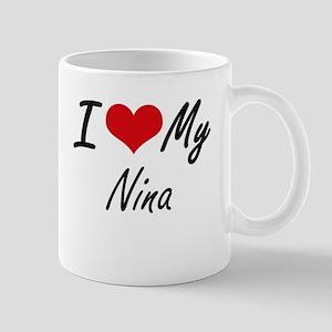 I love my Nina Mugs