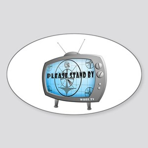 Please Stand By TV Sticker (Oval)