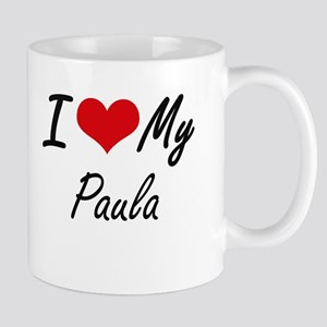 I love my Paula Mugs