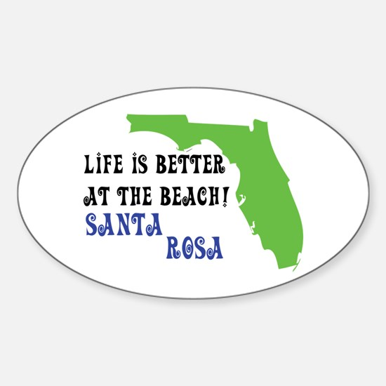 Life is better at the beach Santa Rosa. Decal