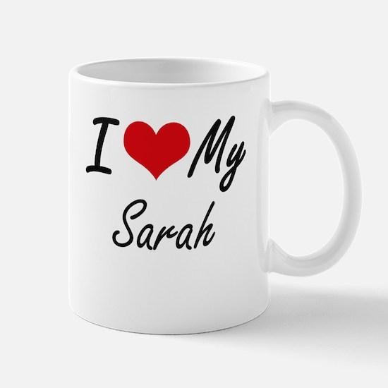I love my Sarah Mugs