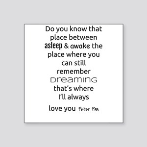 I'll Always Love You - Peter Pan Sticker