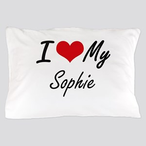 I love my Sophie Pillow Case
