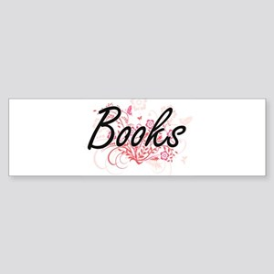 Books Artistic Design with Flowers Bumper Sticker