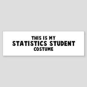 Statistics Student costume Bumper Sticker