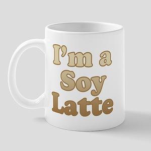 I'm a Soy Latte Mug
