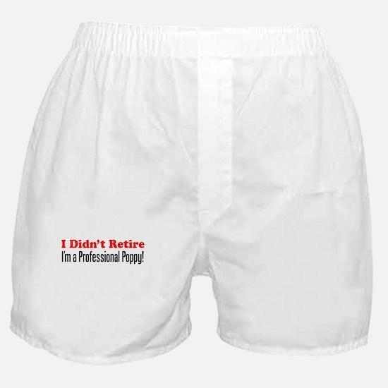 Didn't Retire Professional Poppy Boxer Shorts