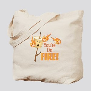 Youre On Fire Tote Bag