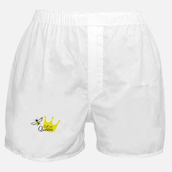 Call Me Queen Bee Boxer Shorts