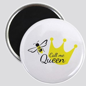 Call Me Queen Bee Magnets