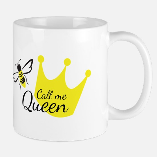 Call Me Queen Bee Mugs