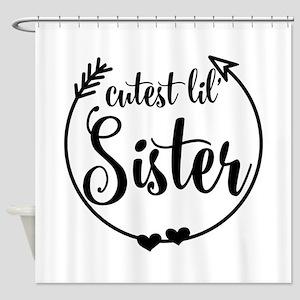 Gift Idea For Little Sister Shower Curtain