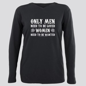 SOA Only Men Need To Be Plus Size Long Sleeve Tee
