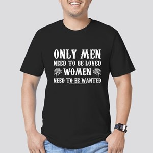 SOA Only Men Need To B Men's Fitted T-Shirt (dark)