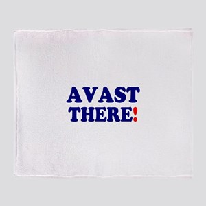 AVAST THERE! Throw Blanket