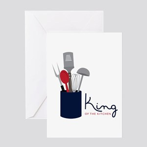 King Of Kitchen Greeting Cards