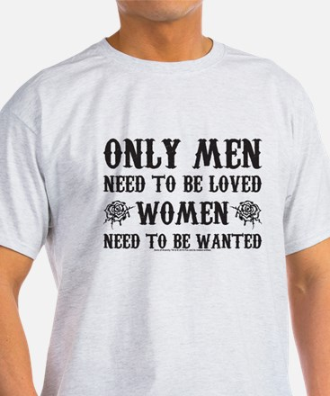 SOA Only Men Need To Be Loved T-Shirt
