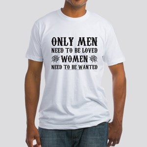 SOA Only Men Need To Be Loved Fitted T-Shirt