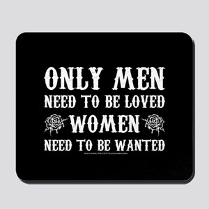 SOA Only Men Need To Be Loved Mousepad