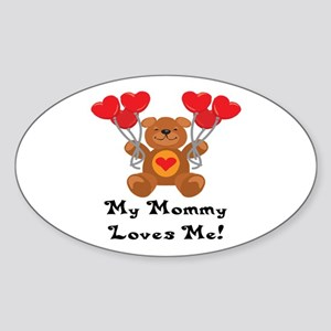 My Mommy Loves Me! Oval Sticker