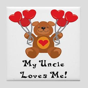 My Uncle Loves Me! Tile Coaster