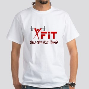 Xfit Only one WOD today T-Shirt