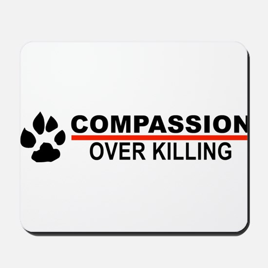 Compassion Over Killing Mousepad