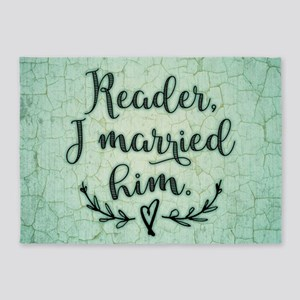 Reader I Married Him 5'x7'Area Rug